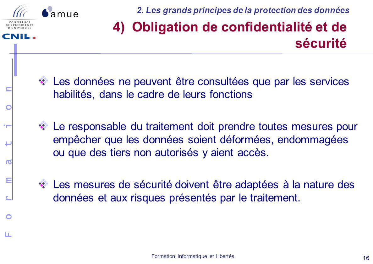 4) Obligation de confidentialité et de sécurité