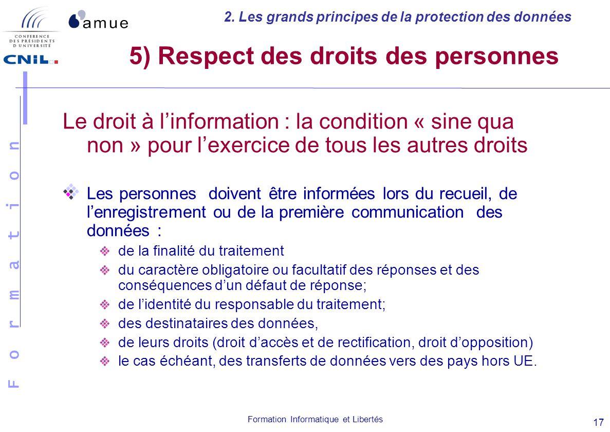 5) Respect des droits des personnes