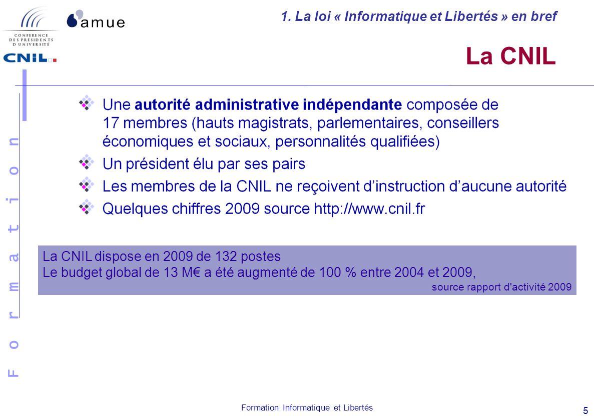 La CNIL 1. La loi « Informatique et Libertés » en bref