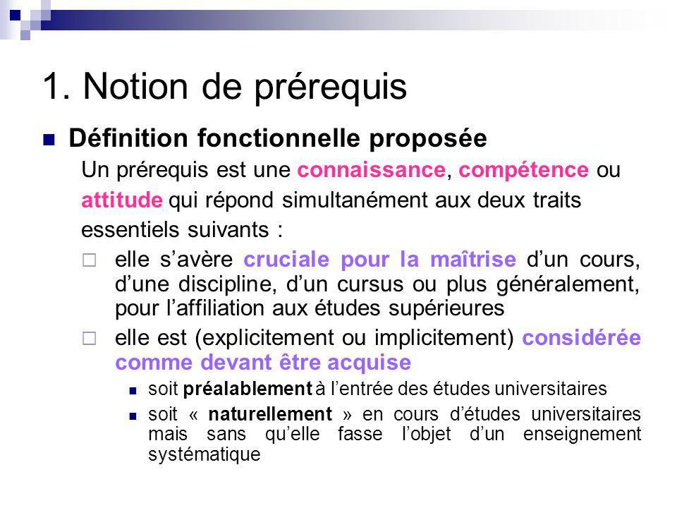 1. Notion de prérequis Définition fonctionnelle proposée