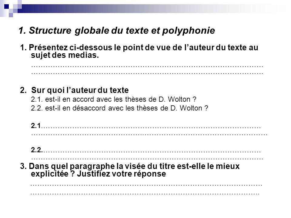 1. Structure globale du texte et polyphonie