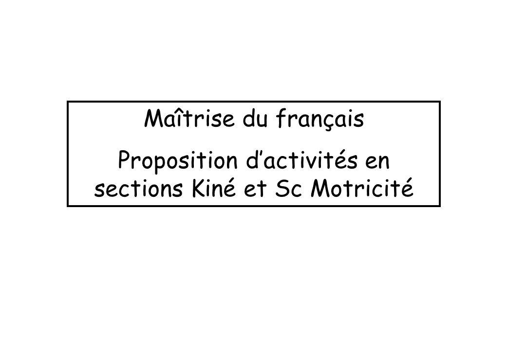 Proposition d'activités en sections Kiné et Sc Motricité