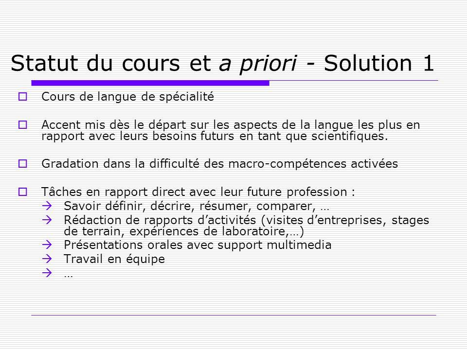 Statut du cours et a priori - Solution 1