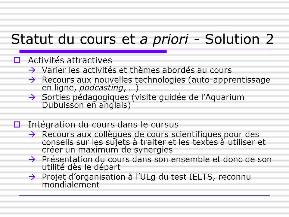 Statut du cours et a priori - Solution 2