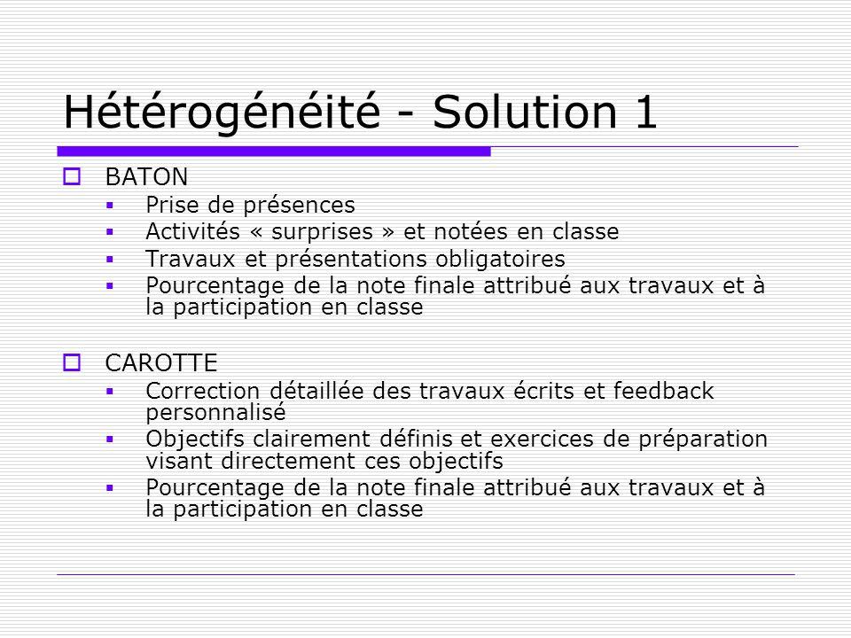 Hétérogénéité - Solution 1