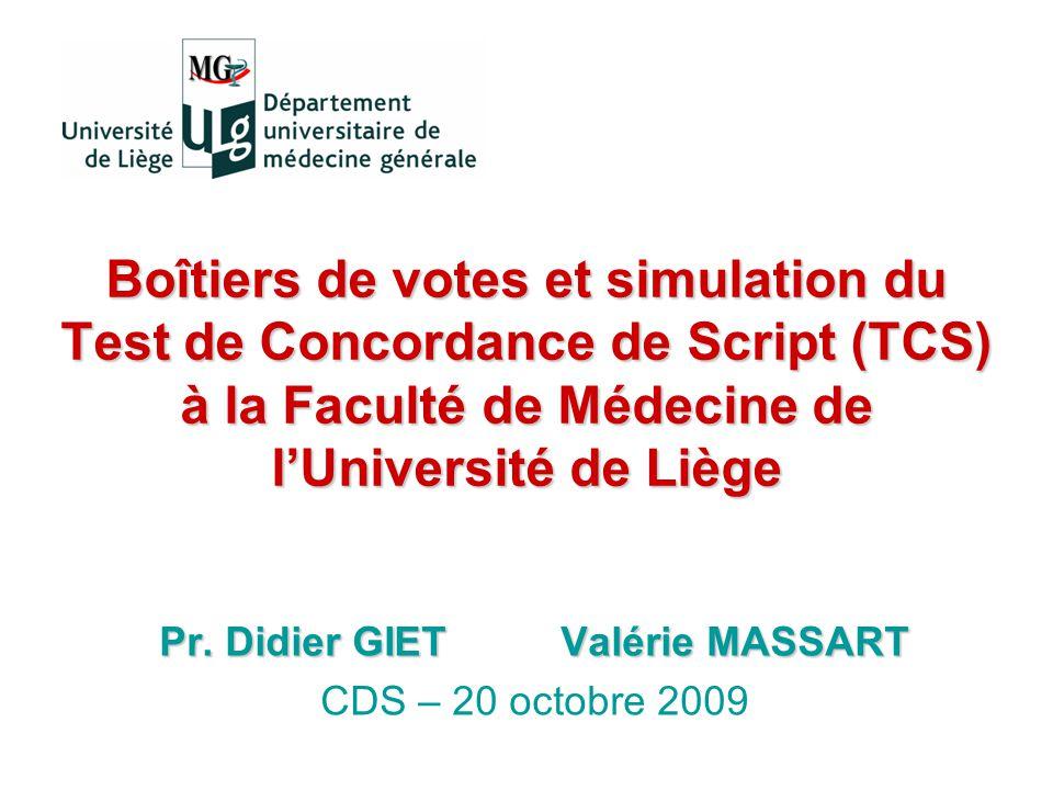 Pr. Didier GIET Valérie MASSART CDS – 20 octobre 2009