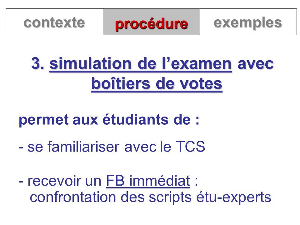 3. simulation de l'examen avec boîtiers de votes
