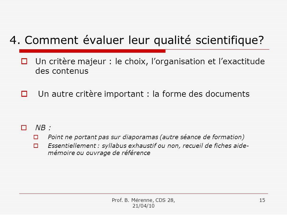 4. Comment évaluer leur qualité scientifique