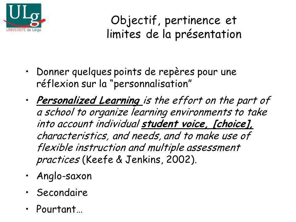 Objectif, pertinence et limites de la présentation