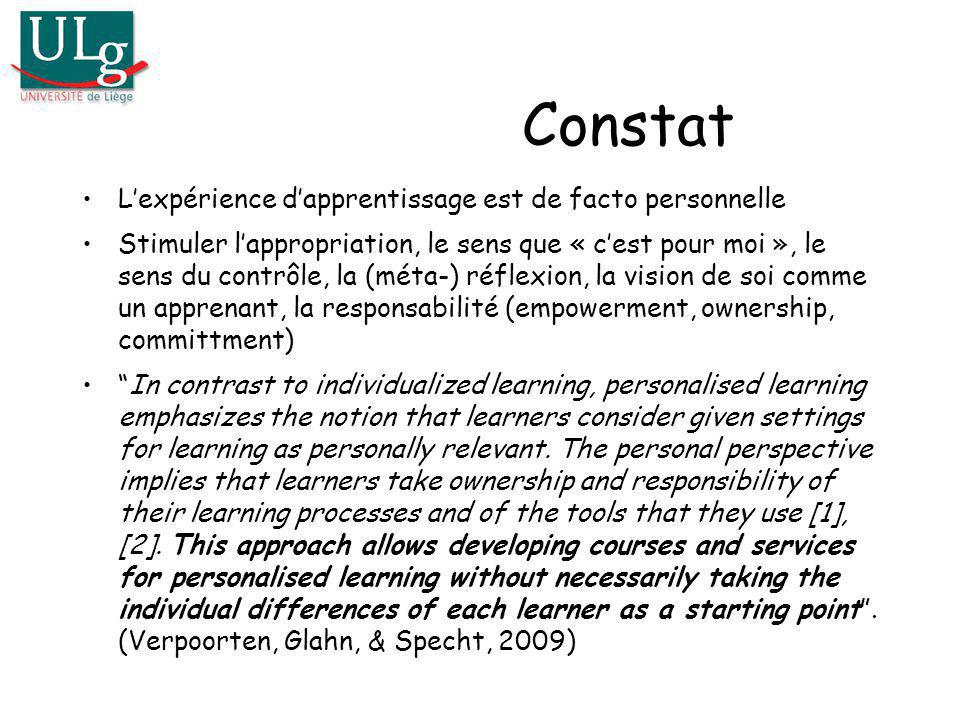 Constat L'expérience d'apprentissage est de facto personnelle