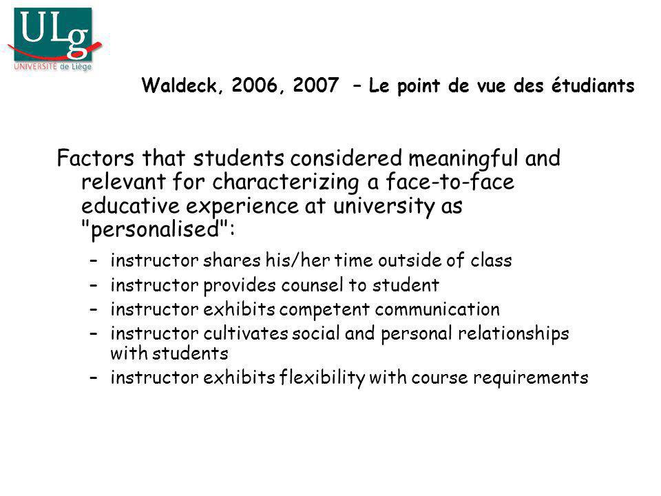 Waldeck, 2006, 2007 – Le point de vue des étudiants
