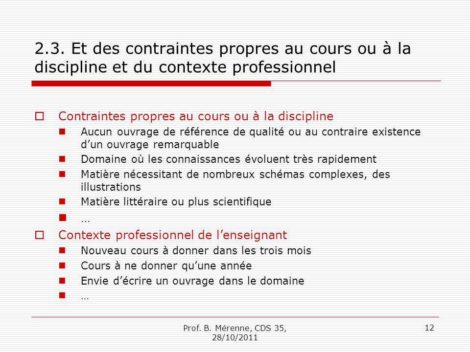 2.3. Et des contraintes propres au cours ou à la discipline et du contexte professionnel
