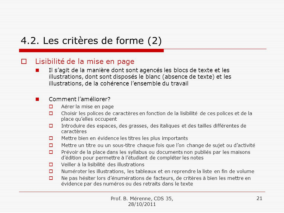 4.2. Les critères de forme (2)