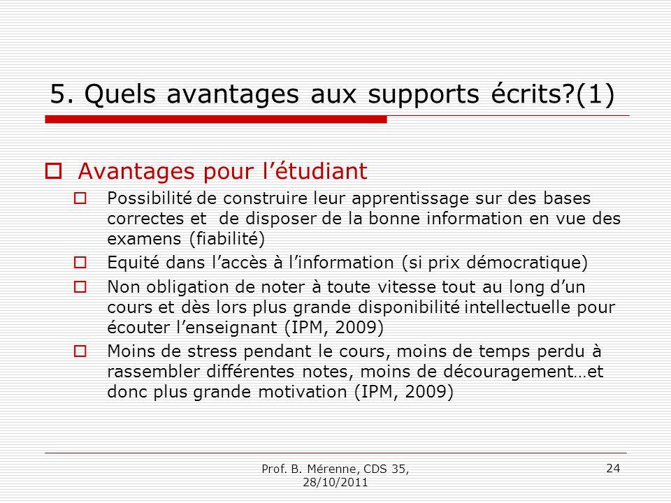 5. Quels avantages aux supports écrits (1)