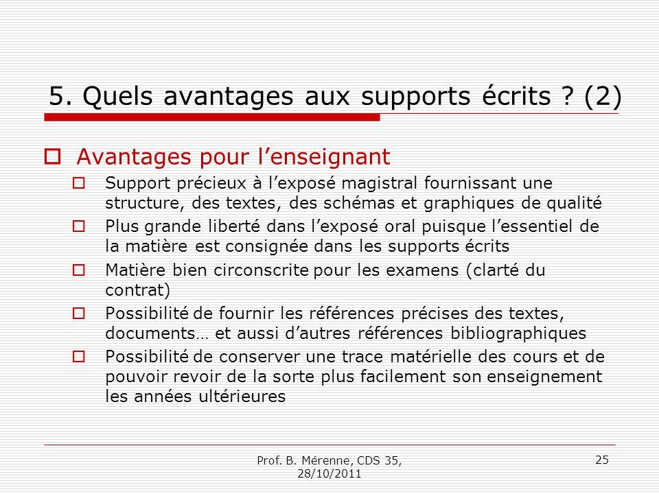 5. Quels avantages aux supports écrits (2)