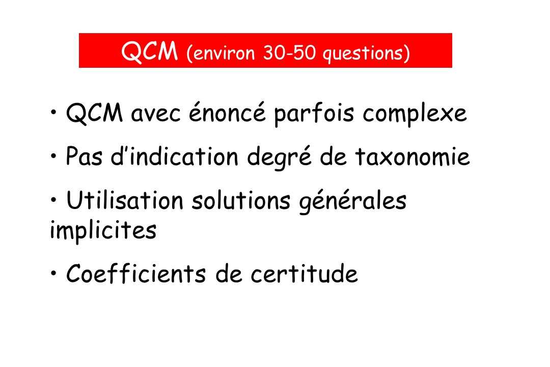QCM (environ 30-50 questions)