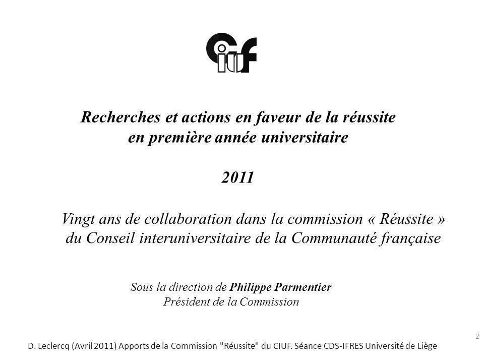 Recherches et actions en faveur de la réussite en première année universitaire 2011