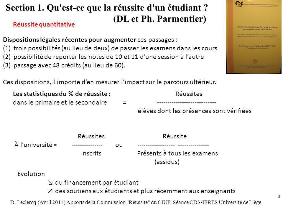Section 1. Qu est-ce que la réussite d un étudiant