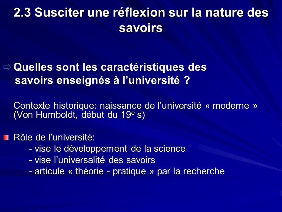2.3 Susciter une réflexion sur la nature des savoirs