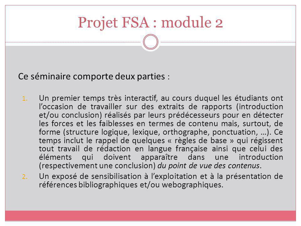 Projet FSA : module 2 Ce séminaire comporte deux parties :