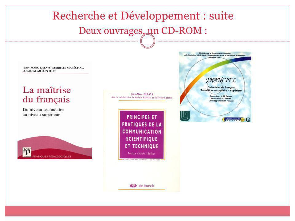 Recherche et Développement : suite
