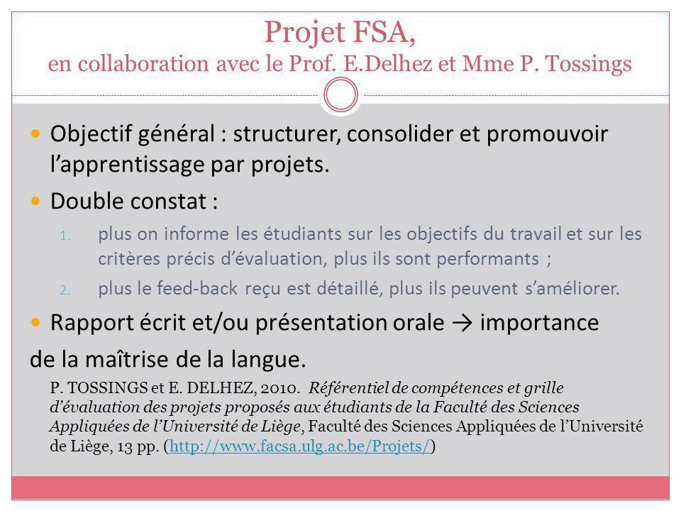 Projet FSA, en collaboration avec le Prof. E.Delhez et Mme P. Tossings