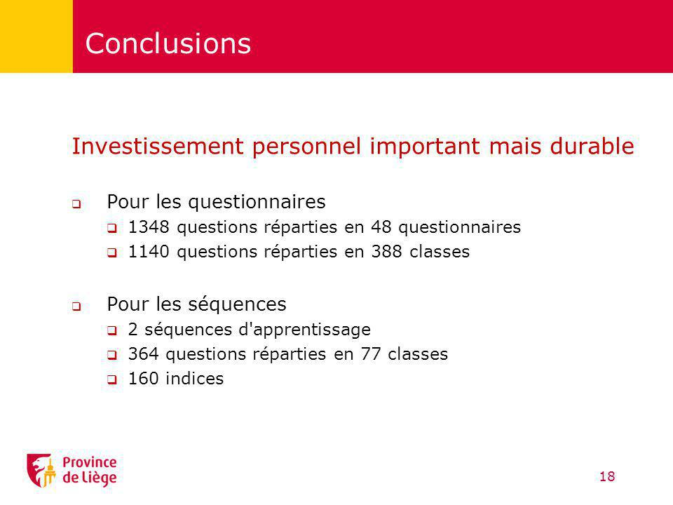 Conclusions Investissement personnel important mais durable