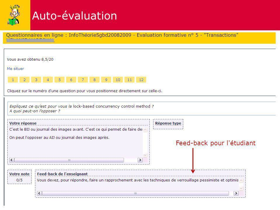 Auto-évaluation Feed-back pour l étudiant