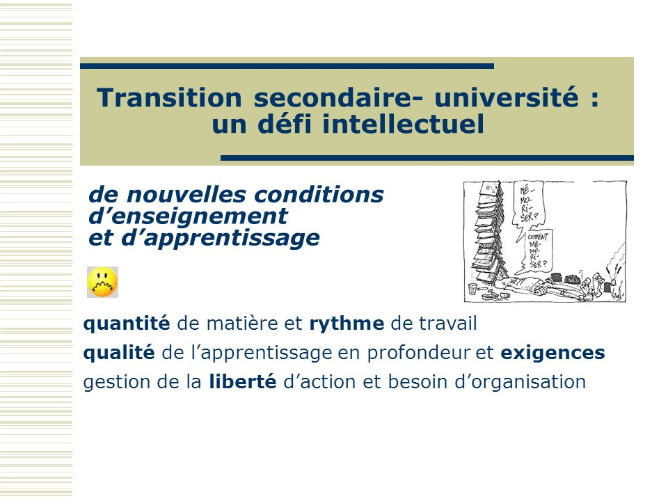 Transition secondaire- université : un défi intellectuel