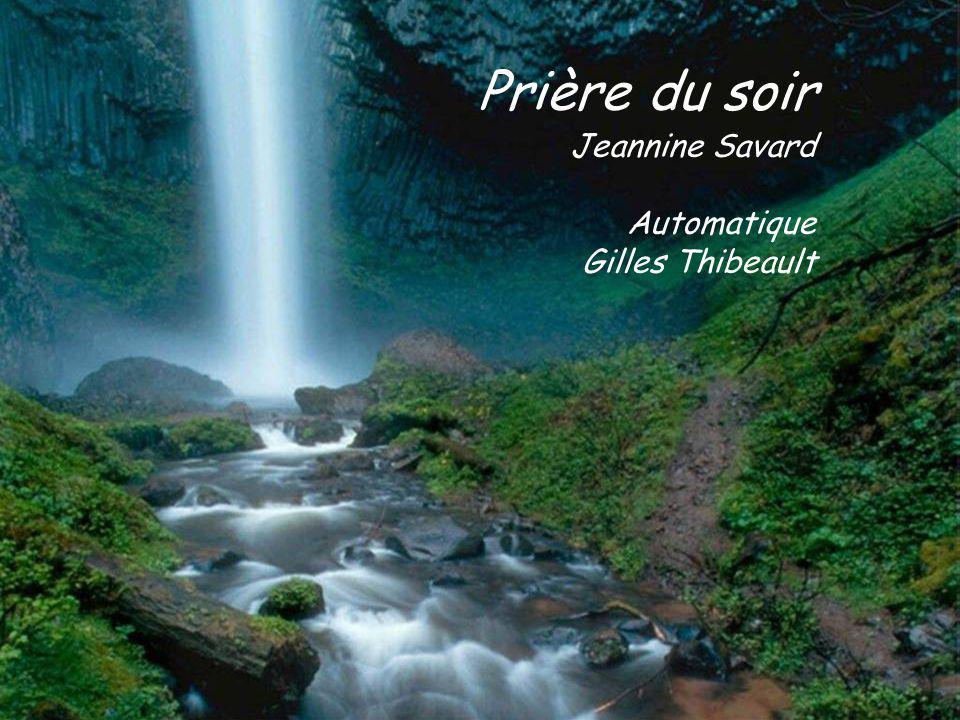 Prière du soir Jeannine Savard Automatique Gilles Thibeault