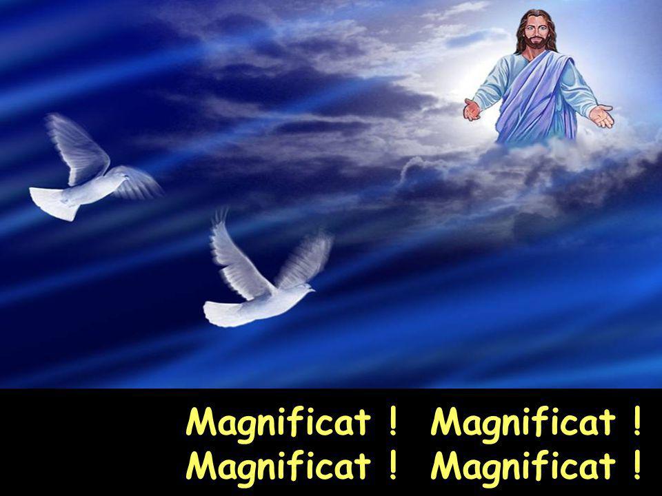 Magnificat ! Magnificat !