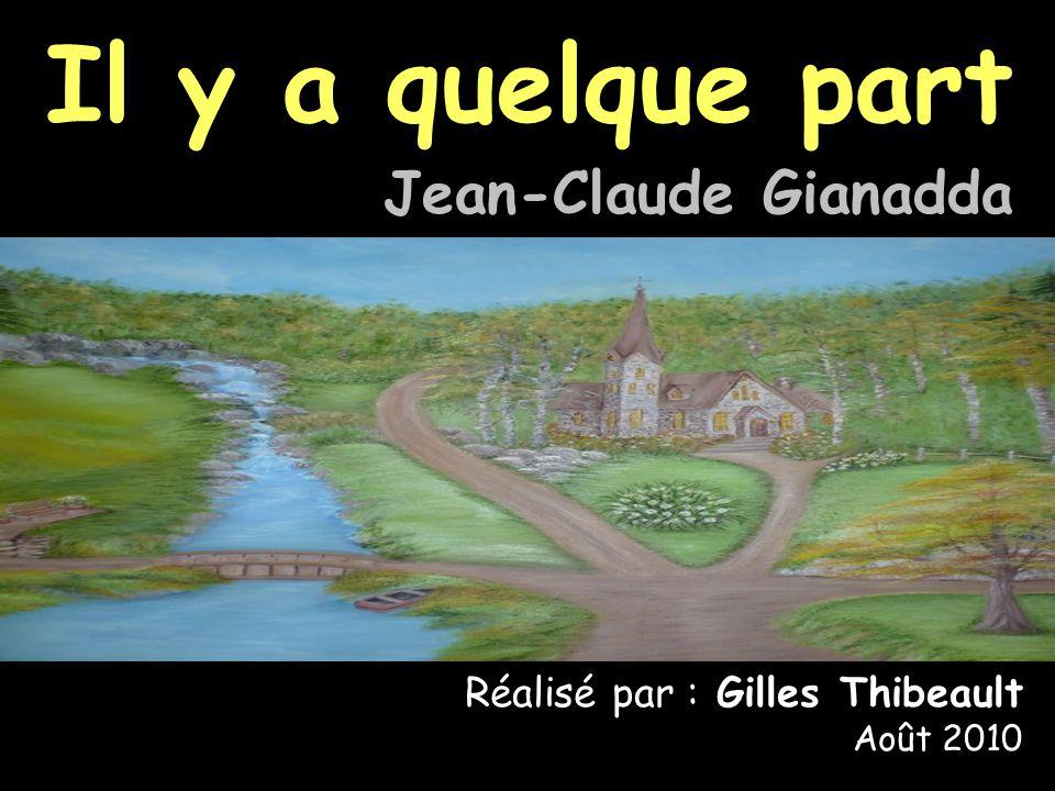 Il y a quelque part Jean-Claude Gianadda
