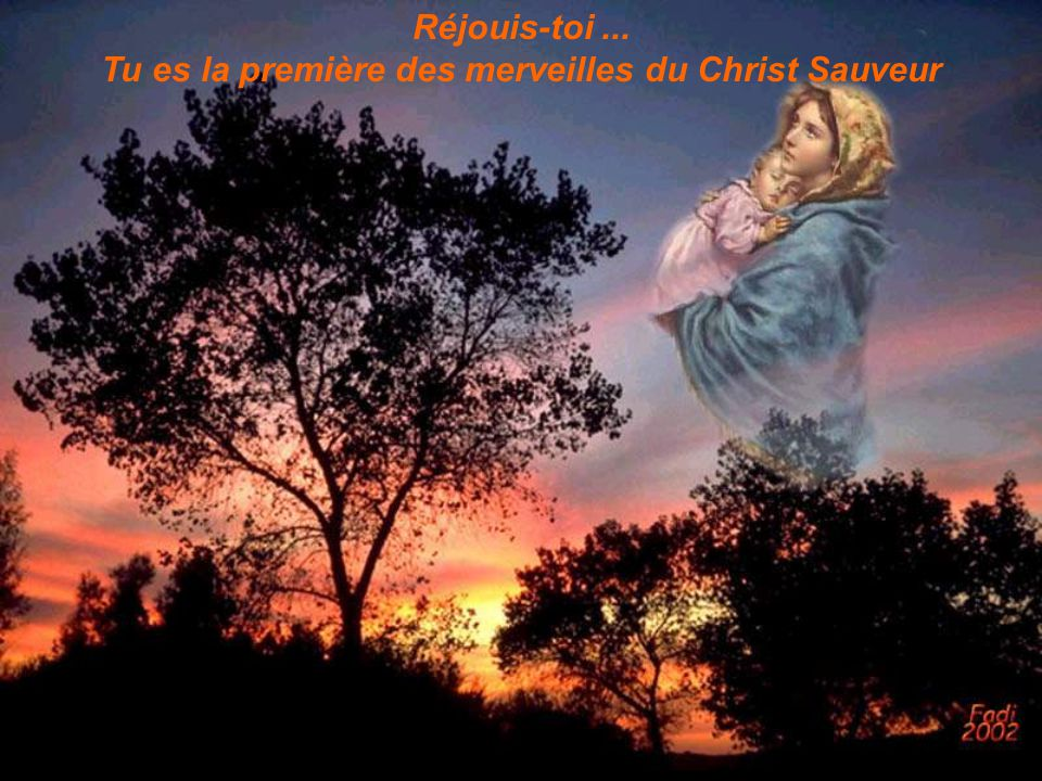 Tu es la première des merveilles du Christ Sauveur