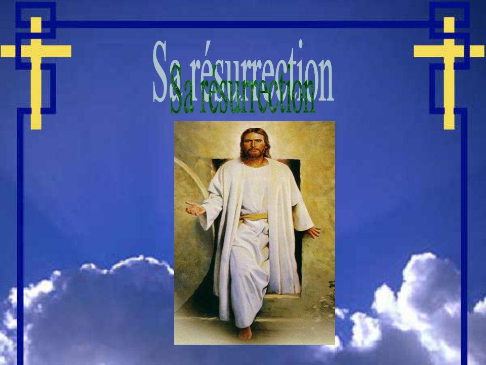 Sa résurrection