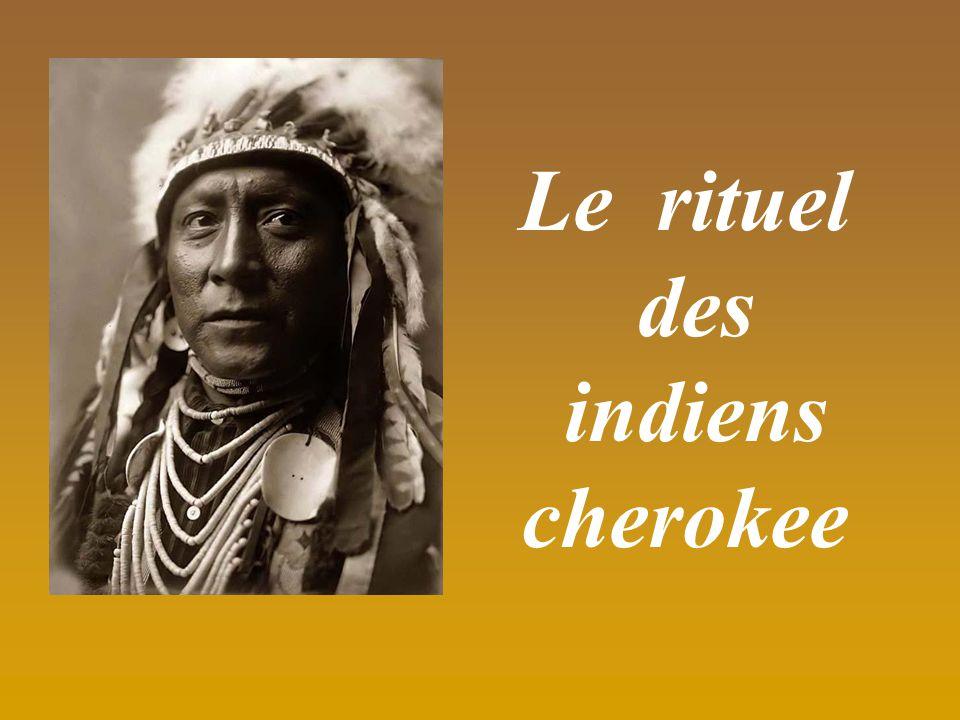 Le rituel des indiens cherokee