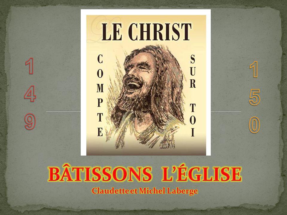 BÂTISSONS L'ÉGLISE Claudette et Michel Laberge