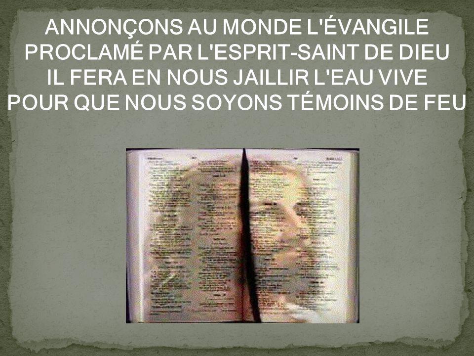 POUR QUE NOUS SOYONS TÉMOINS DE FEU