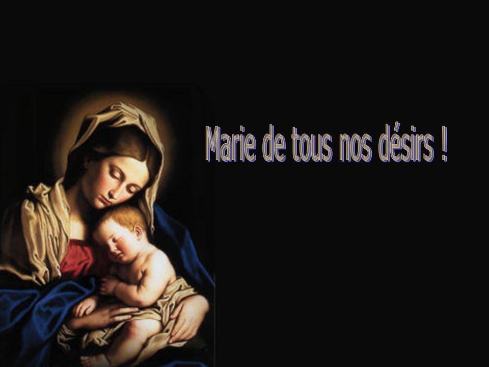 Marie de tous nos désirs !