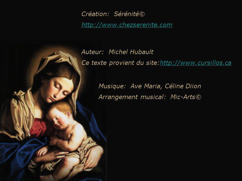 Création: Sérénité© http://www.chezserenite.com. Auteur: Michel Hubault. Ce texte provient du site:http://www.cursillos.ca.