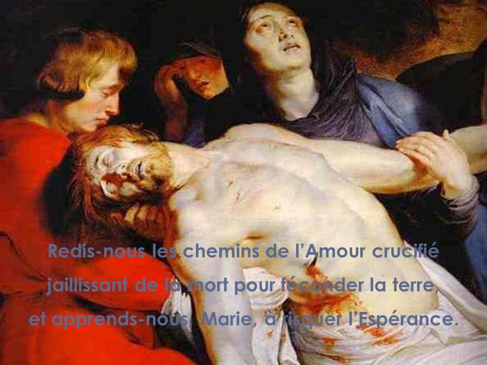 Redis-nous les chemins de l'Amour crucifié