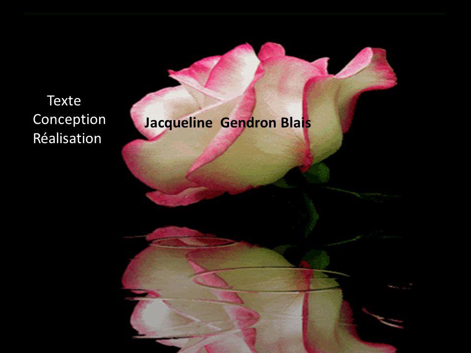 Texte Conception Réalisation Jacqueline Gendron Blais