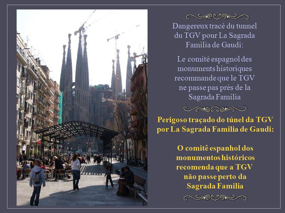 Dangereux tracé du tunnel du TGV pour La Sagrada Familia de Gaudi: