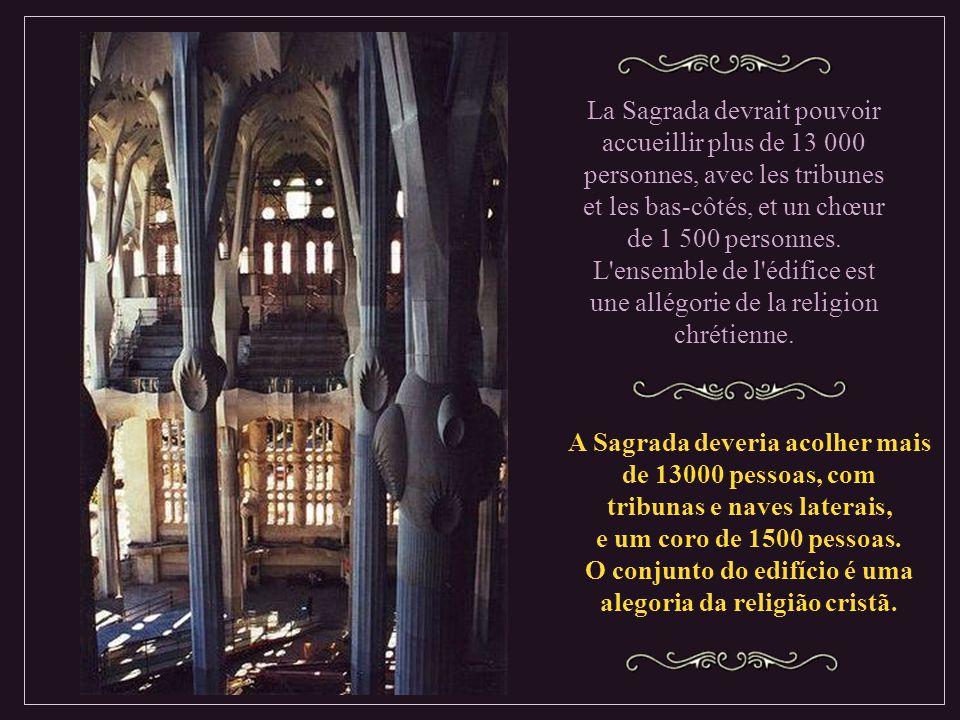 A Sagrada deveria acolher mais de 13000 pessoas, com