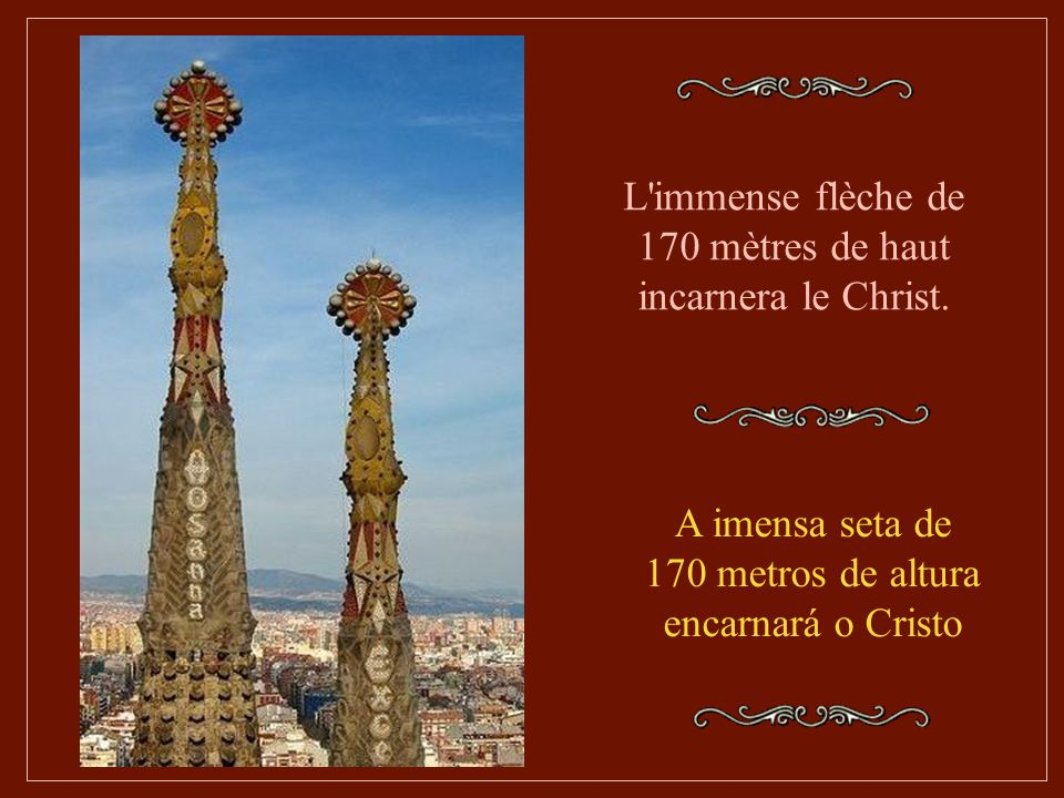 L immense flèche de 170 mètres de haut incarnera le Christ.