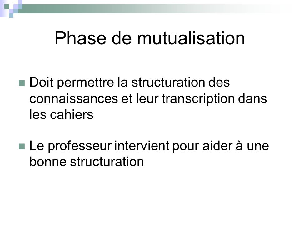 Phase de mutualisation