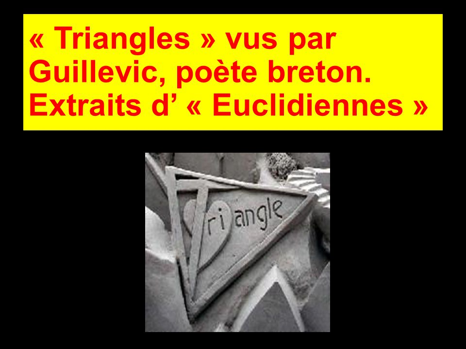 « Triangles » vus par Guillevic, poète breton