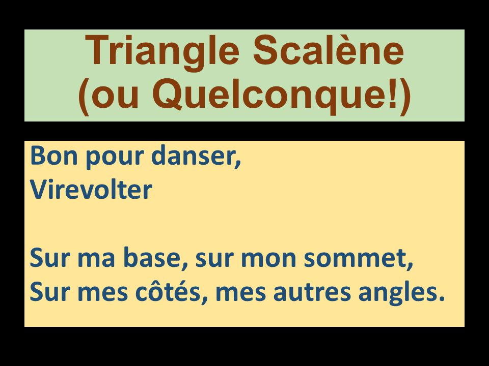 Triangle Scalène (ou Quelconque!)