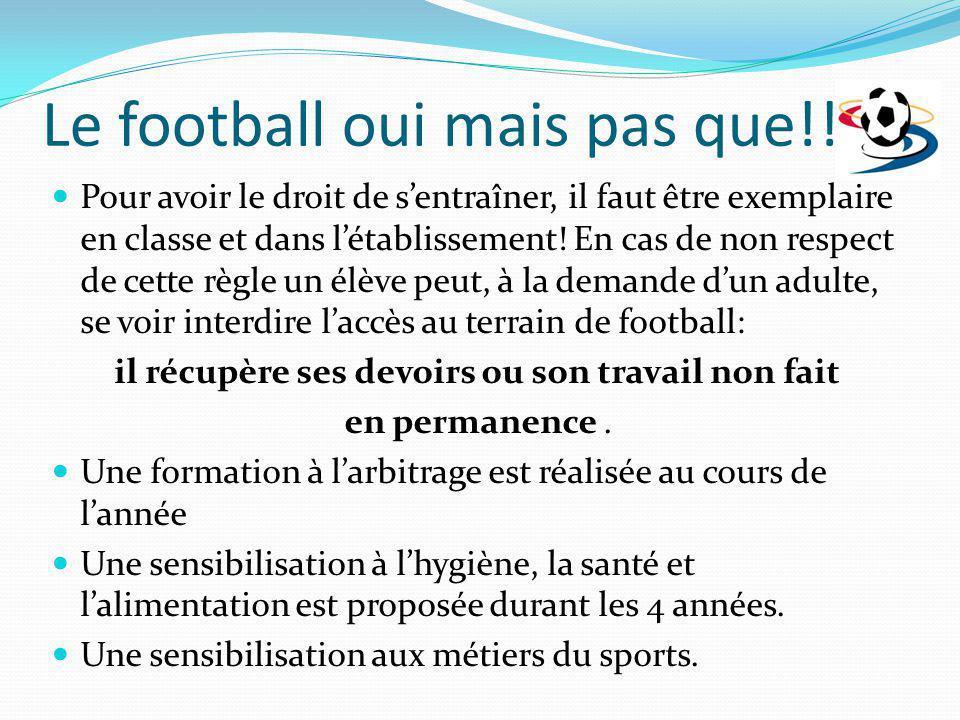 Le football oui mais pas que!!!