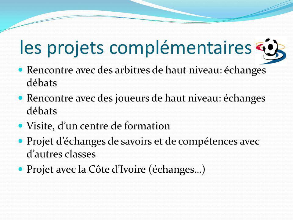 les projets complémentaires