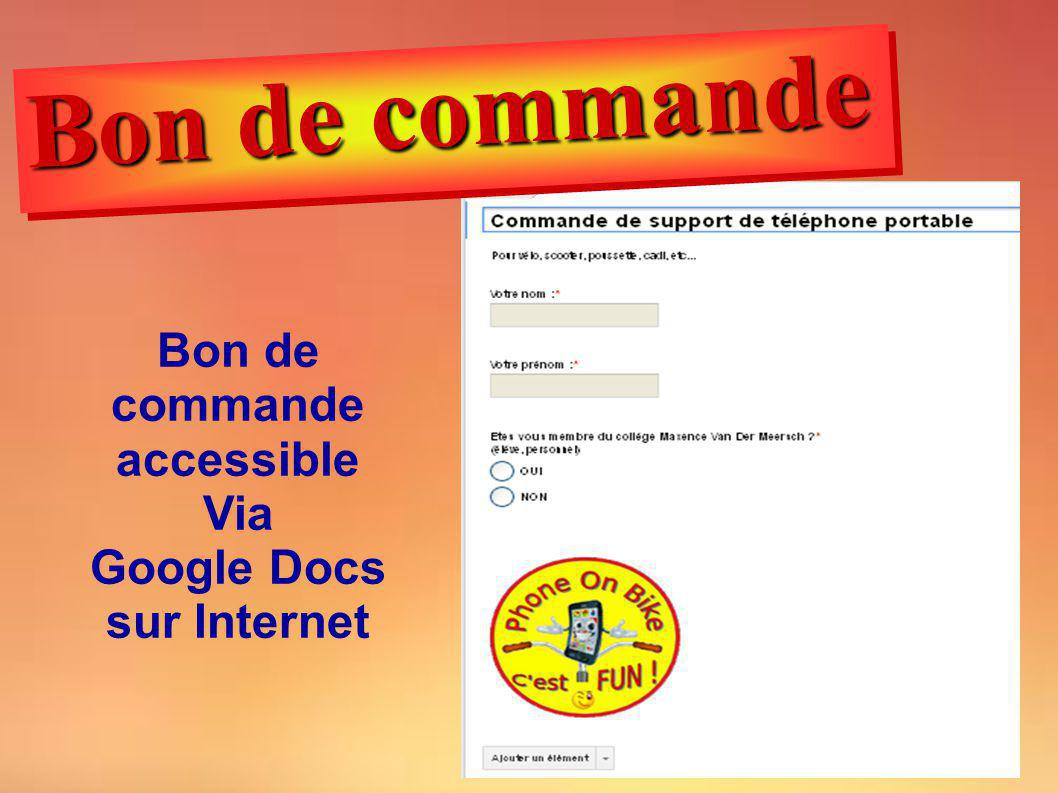 Bon de commande accessible Via Google Docs sur Internet